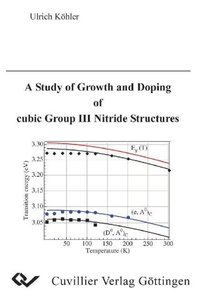 A Study of Growth and Doping of cubic Group III Nitride Structur