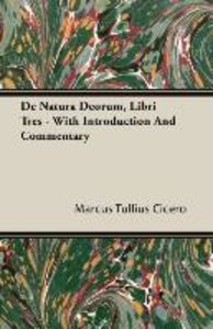 De Natura Deorum, Libri Tres - With Introduction And Commentary