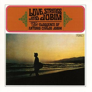 Love,Strings And Jobim-The Eloquence Of A.C.Jobim