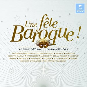 Barock-Fest/Une Fete Baroque