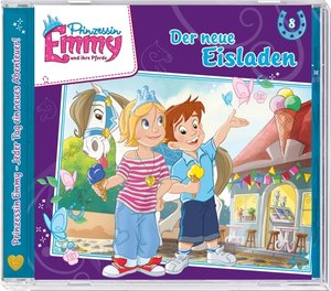Prinzessin Emmy 08. Der neue Eisladen