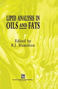 Lipid Analysis in Oils and Fats