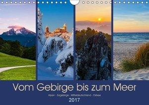 Vom Gebirge bis zum Meer, Alpen - Erzgebirge - Mitteldeutschland