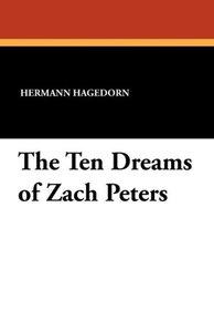 The Ten Dreams of Zach Peters