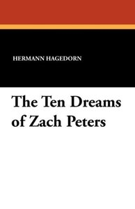 The Ten Dreams of Zach Peters