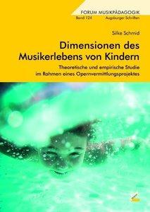 Dimensionen des Musikerlebens von Kindern
