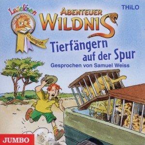 Abenteuer Wildnis - Tierfängern auf der Spur