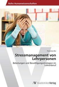 Stressmanagement von Lehrpersonen