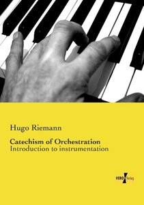 Catechism of Orchestration