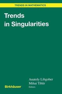 Trends in Singularities