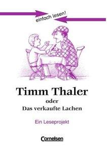 einfach lesen! Timm Thaler oder Das verkaufte Lachen. Aufgaben u
