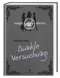Magic Diaries: Dunkle Versuchung