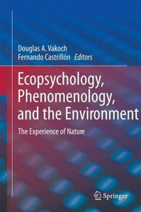 Ecopsychology, Phenomenology, and the Environment