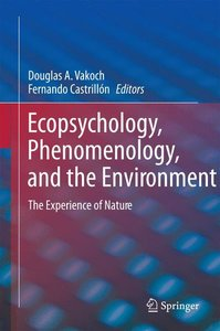 Ecopsychology, Phenomenology, and the Environment