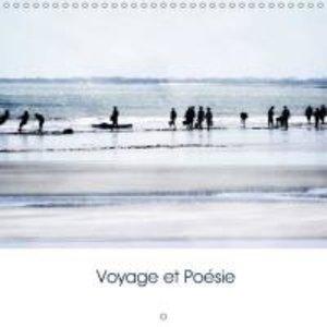 Voyage et Poésie (Calendrier mural 2015 300 × 300 mm Square)