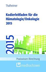 Kodierleitfaden für die Hämatologie/Onkologie 2015