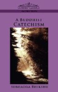 A Buddhist Catechism