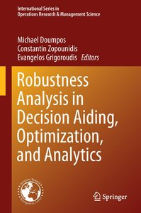 Robustness Analysis in Decision Aiding, Optimization, and Analyt