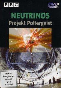 NEUTRINOS-Projekt Poltergeist