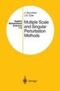Multiple Scale and Singular Perturbation Methods
