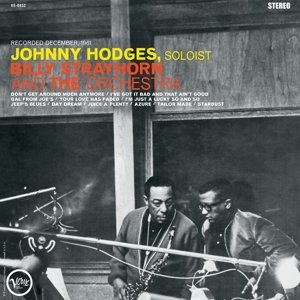 Johnny Hodges,Billy Strayhorn And The Orchestra