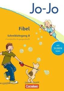 Jo-Jo Fibel. Schreiblehrgang B in Vereinfachter Ausgangsschrift