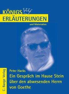 Ein Gespräch im Hause Stein über den abwesenden Herrn von Goethe