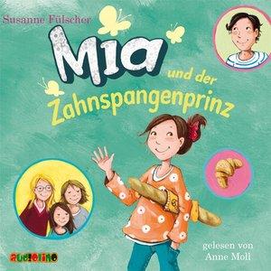 Mia 09 und der Zahnspangenprinz