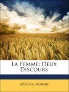 La Femme: Deux Discours