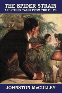 The Spider Strain and Other Tales from the Pulps