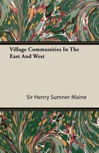 Village Communities in the East and West