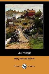 Our Village (Dodo Press)