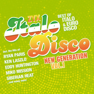 ZYX Italo Disco New Generation Vol.1