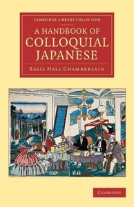 A Handbook of Colloquial Japanese
