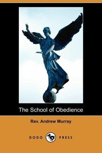 The School of Obedience (Dodo Press