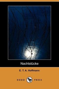 Nachtstucke (Dodo Press)