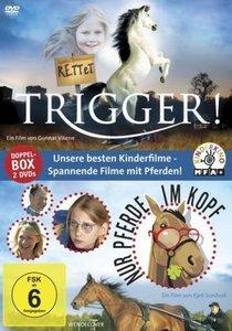 Rettet Trigger!/Nur Pferde im Kopf
