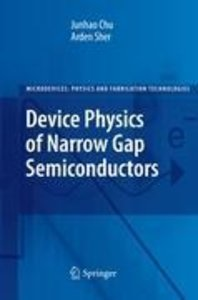 Device Physics of Narrow Gap Semiconductors