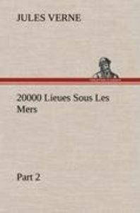20000 Lieues Sous Les Mers - Part 2