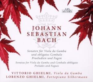 Bach: Gambensonaten,Präludien & Fugen
