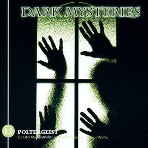 Dark Mysteries 12-Poltergeist