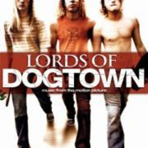 Lords Of Dogtown (Dogtown Boys)