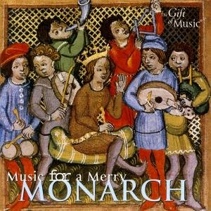 Music For A Merry Monarch-Musik Des Mittelalters