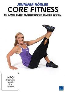 Jennifer Hößler - Core Fitness - Schlanke Taille, Flacher Bauch,