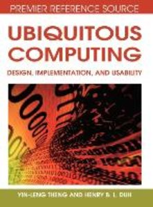 Ubiquitous Computing: Design, Implementation, and Usability