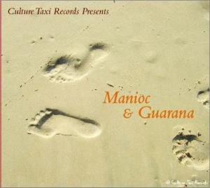 Various: Culture Taxi Presents 1: Manioc & Guarana