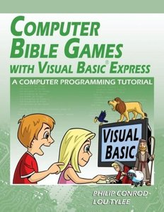 Computer Bible Games with Visual Basic Express