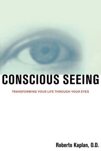 Conscious Seeing