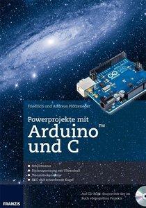Bundle: Powerprojekte mit Arduino und C + Arduino Uno-Platine