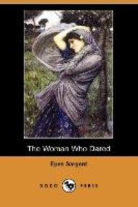 The Woman Who Dared (Dodo Press)